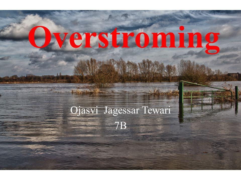 Overstroming Ojasvi Jagessar Tewari 7B