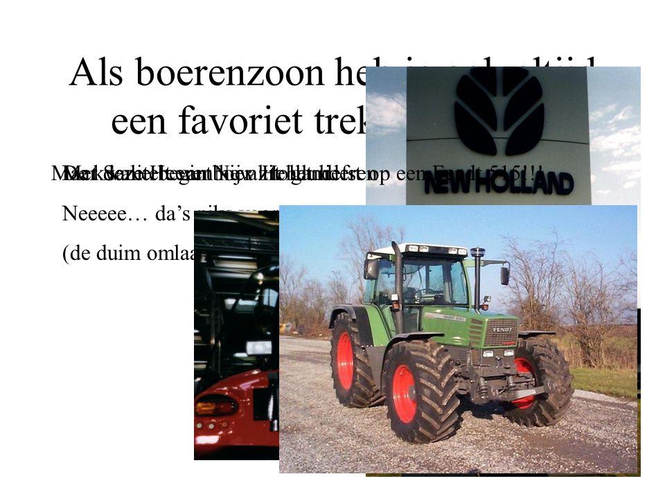 Als boerenzoon heb je ook altijd een favoriet trekkermerk… De kwaliteit van New Holland: Neeeee… da's niks voor Bertje (de duim omlaag!!!). Met Same b