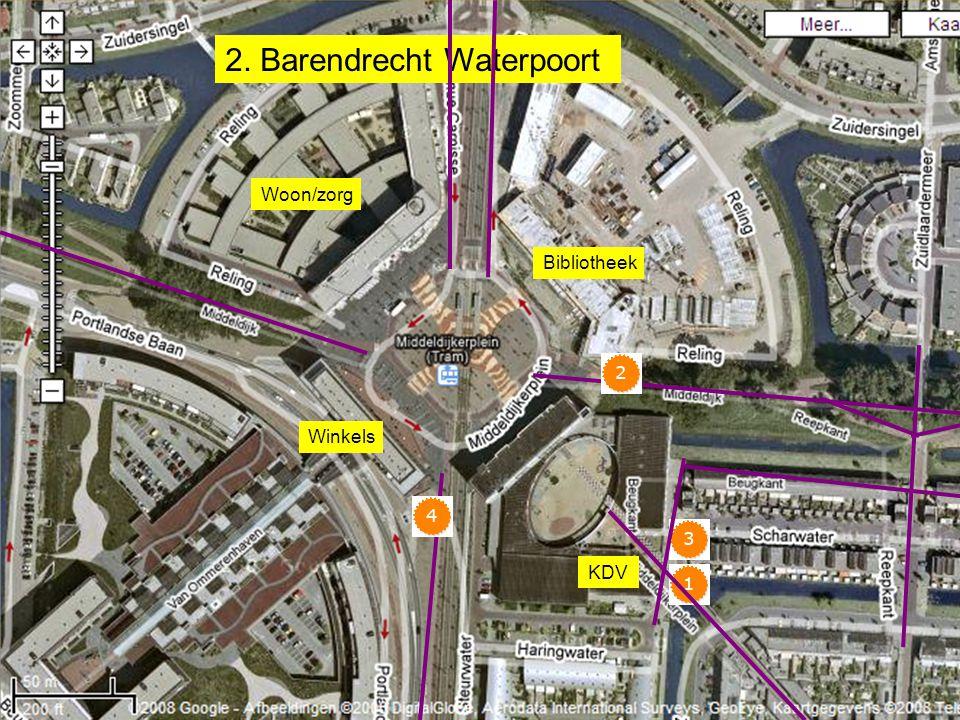 KDV 2. Barendrecht Waterpoort Bibliotheek Woon/zorg Winkels