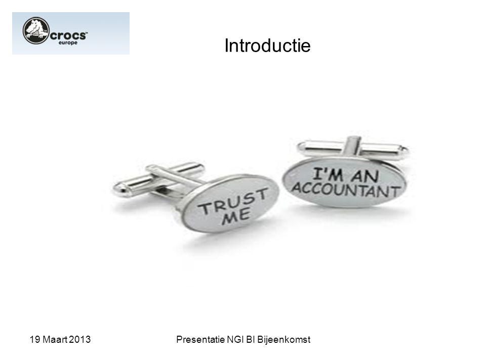 19 Maart 2013Presentatie NGI BI Bijeenkomst Introductie