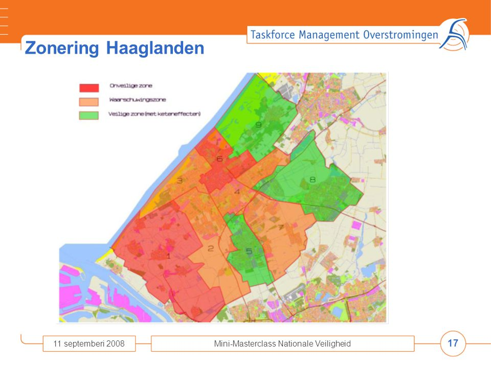 17 11 septemberi 2008Mini-Masterclass Nationale Veiligheid Zonering Haaglanden
