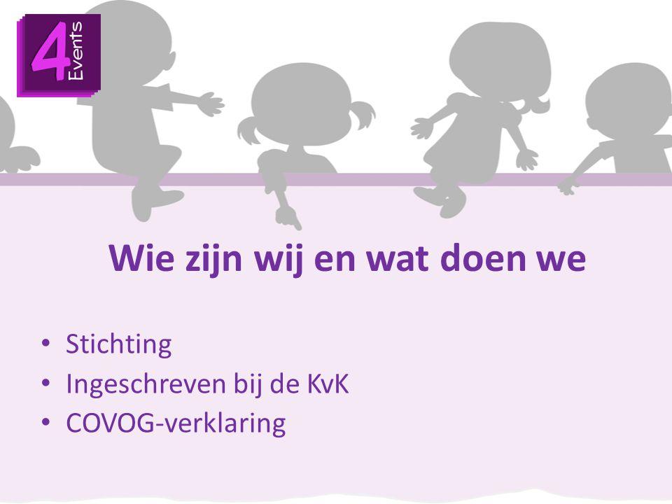 Wie zijn wij en wat doen we Stichting Ingeschreven bij de KvK COVOG-verklaring