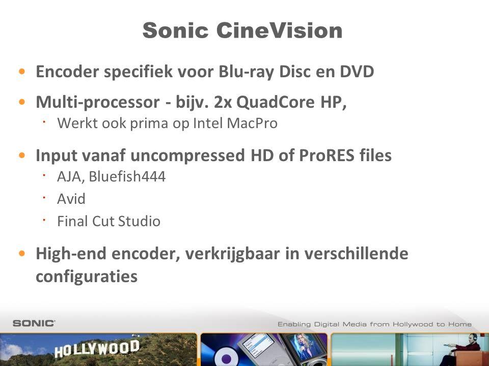 Sonic CineVision Encoder specifiek voor Blu-ray Disc en DVD Multi-processor - bijv. 2x QuadCore HP, ∙ Werkt ook prima op Intel MacPro Input vanaf unco