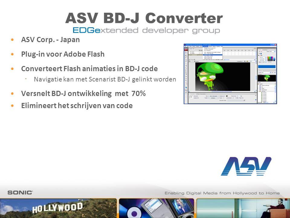 ASV BD-J Converter ASV Corp. - Japan Plug-in voor Adobe Flash Converteert Flash animaties in BD-J code ∙ Navigatie kan met Scenarist BD-J gelinkt word