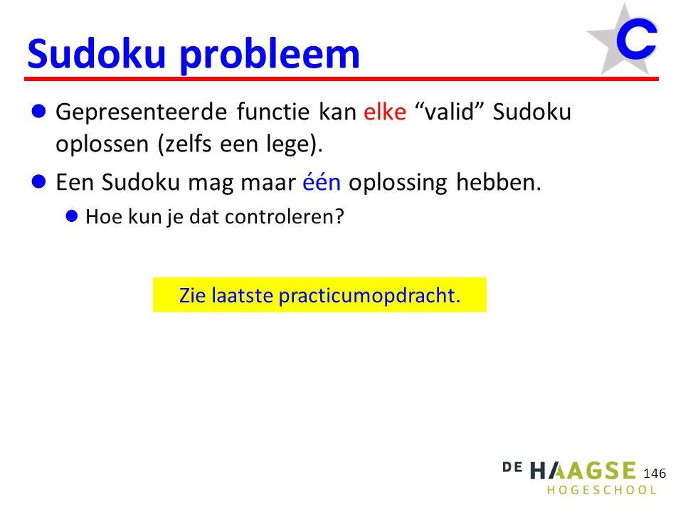 146 Sudoku probleem Gepresenteerde functie kan elke valid Sudoku oplossen (zelfs een lege).