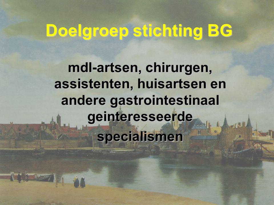Doelgroep stichting BG mdl-artsen, chirurgen, assistenten, huisartsen en andere gastrointestinaal geinteresseerde specialismen