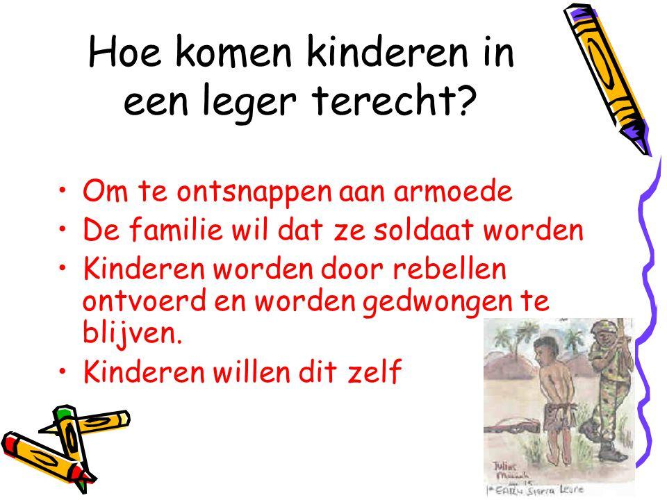 40 Hoe komen kinderen in een leger terecht? Om te ontsnappen aan armoede De familie wil dat ze soldaat worden Kinderen worden door rebellen ontvoerd e