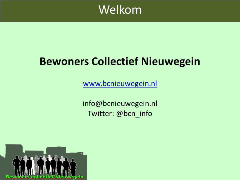 Bewoners Collectief Nieuwegein www.bcnieuwegein.nl info@bcnieuwegein.nl Twitter: @bcn_info www.bcnieuwegein.nl Welkom