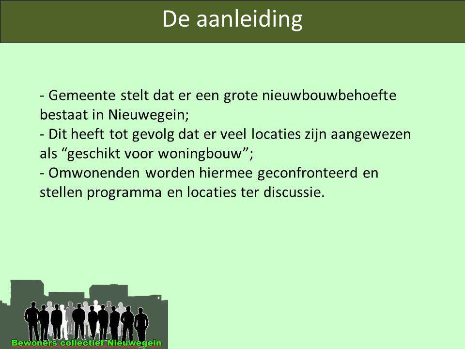 """- Gemeente stelt dat er een grote nieuwbouwbehoefte bestaat in Nieuwegein; - Dit heeft tot gevolg dat er veel locaties zijn aangewezen als """"geschikt v"""