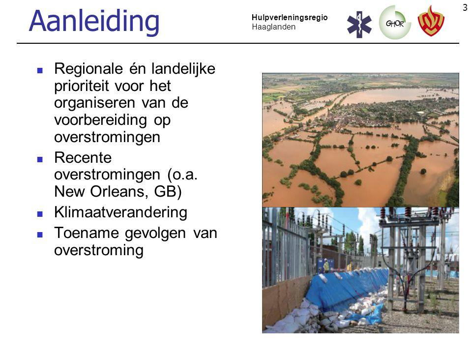 4 Hulpverleningsregio Haaglanden Doel Haaglanden voorbereiden op (dreigende) overstromingen door: - Planvorming - Opleiden en oefening