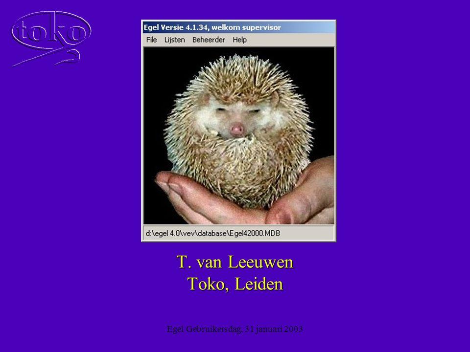 Egel Gebruikersdag, 31 januari 2003 Egel Docent