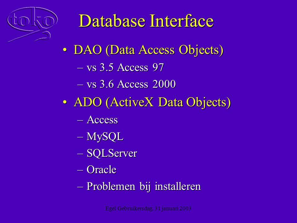 Egel Gebruikersdag, 31 januari 2003 Overstap andere database.