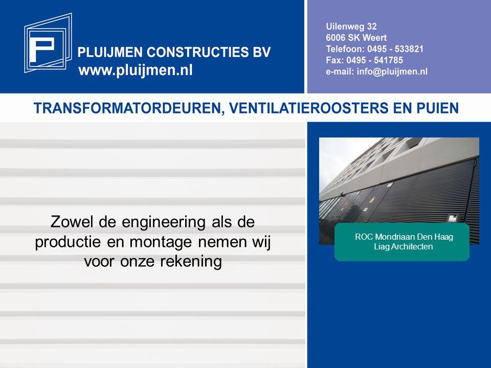 Zowel de engineering als de productie en montage nemen wij voor onze rekening ROC Mondriaan Den Haag Liag Architecten