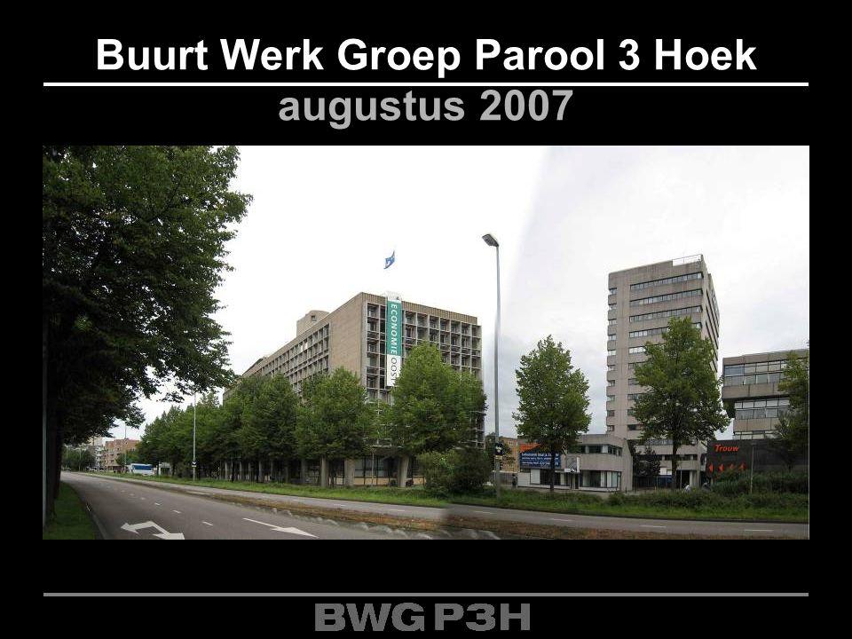 Buurt Werk Groep Parool 3 Hoek augustus 2007