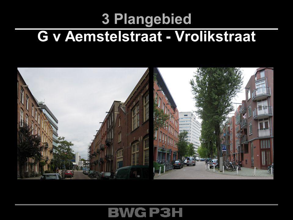 3 Plangebied G v Aemstelstraat - Vrolikstraat