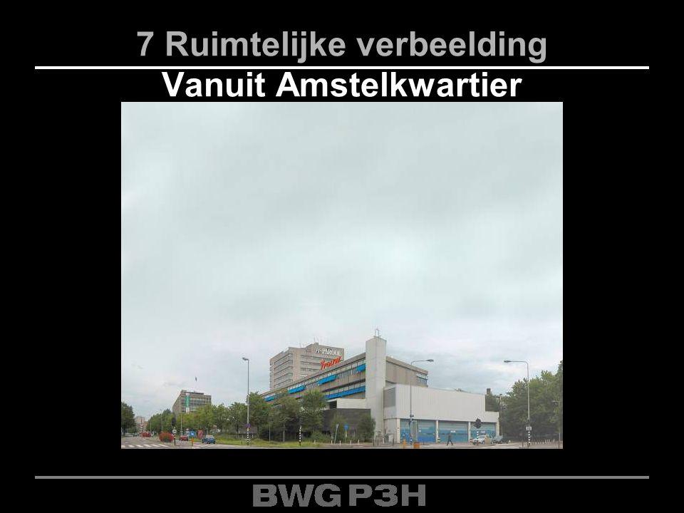 7 Ruimtelijke verbeelding Vanuit Amstelkwartier
