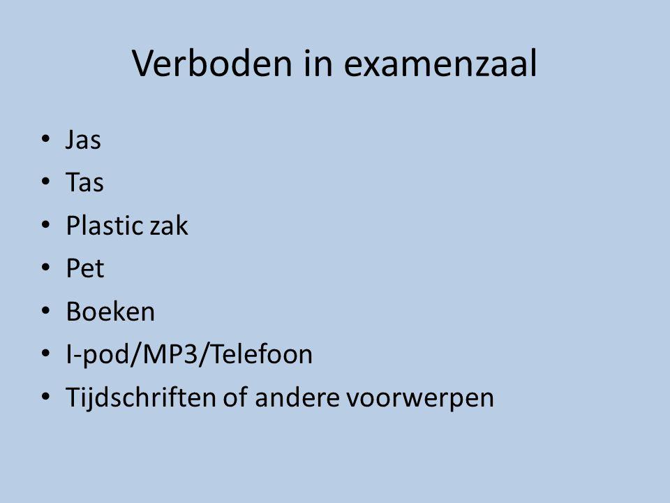 Verboden in examenzaal Jas Tas Plastic zak Pet Boeken I-pod/MP3/Telefoon Tijdschriften of andere voorwerpen