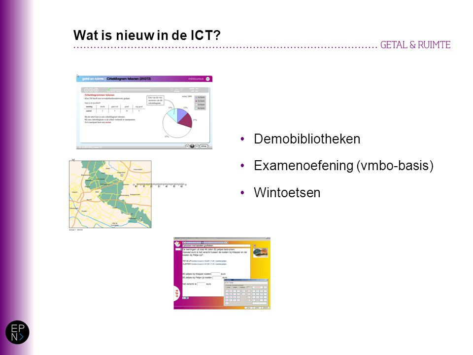 Demobibliotheken Examenoefening (vmbo-basis) Wintoetsen Wat is nieuw in de ICT?