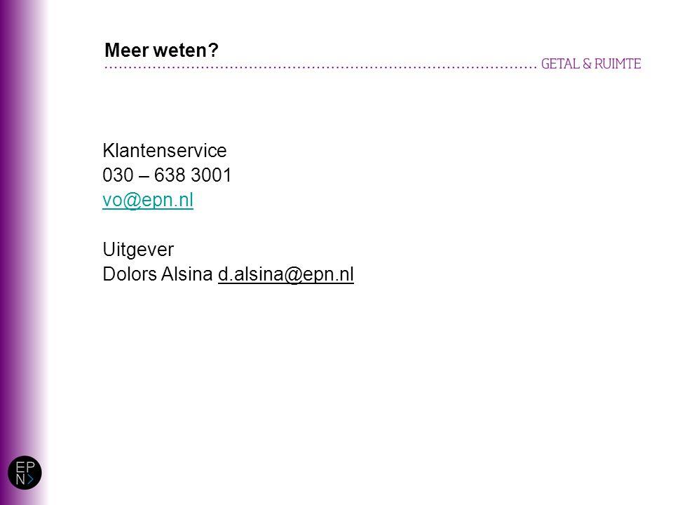 Klantenservice 030 – 638 3001 vo@epn.nl Uitgever Dolors Alsina d.alsina@epn.nl Meer weten?