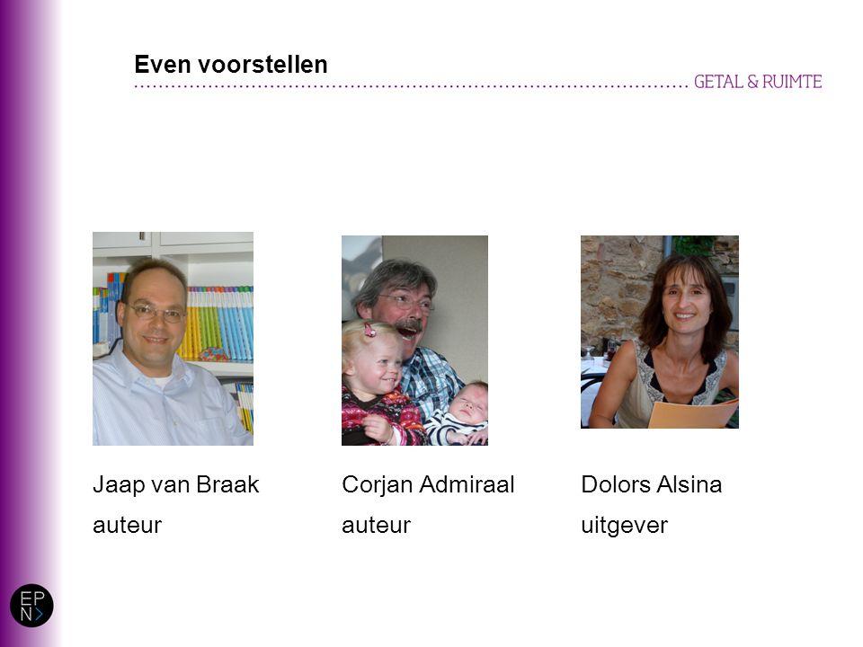 Dolors Alsina uitgever Corjan Admiraal auteur Jaap van Braak auteur Even voorstellen