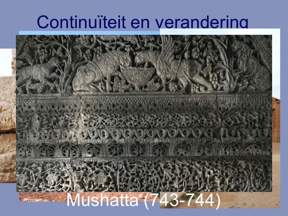 Continuïteit en verandering Mushatta (743-744)