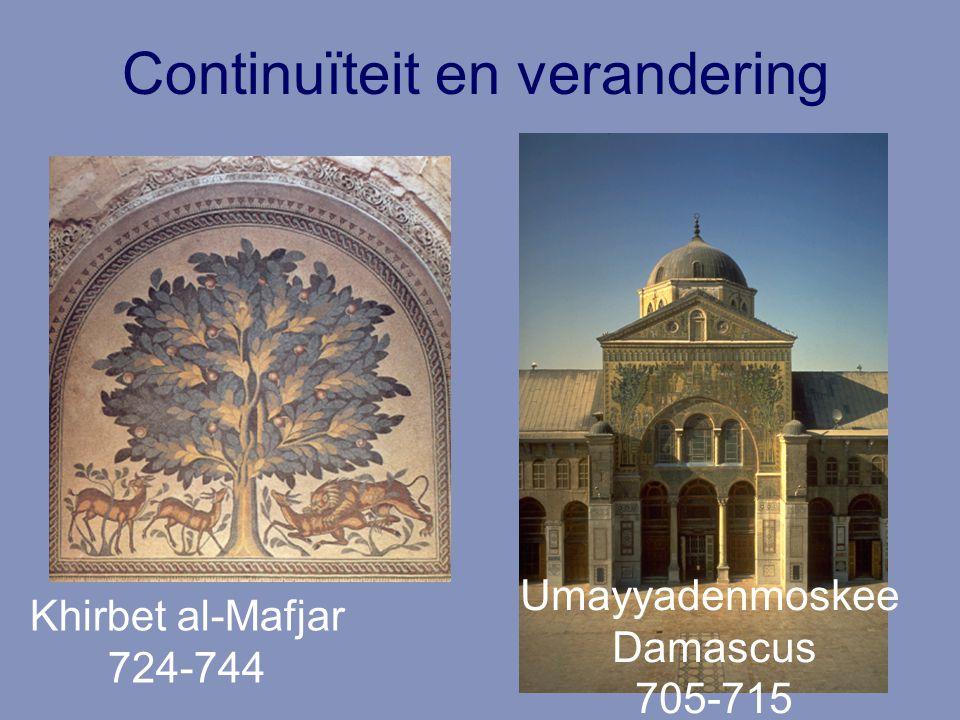 Continuïteit en verandering Khirbet al-Mafjar 724-744 Umayyadenmoskee Damascus 705-715