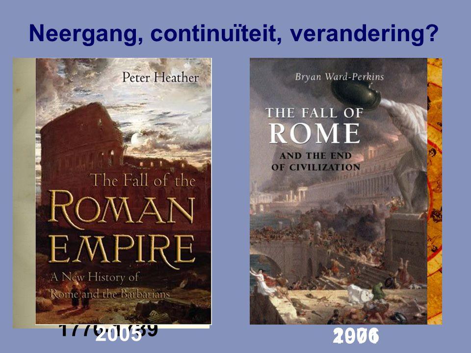 1776-1789 Neergang, continuïteit, verandering? 2006 2005 1971