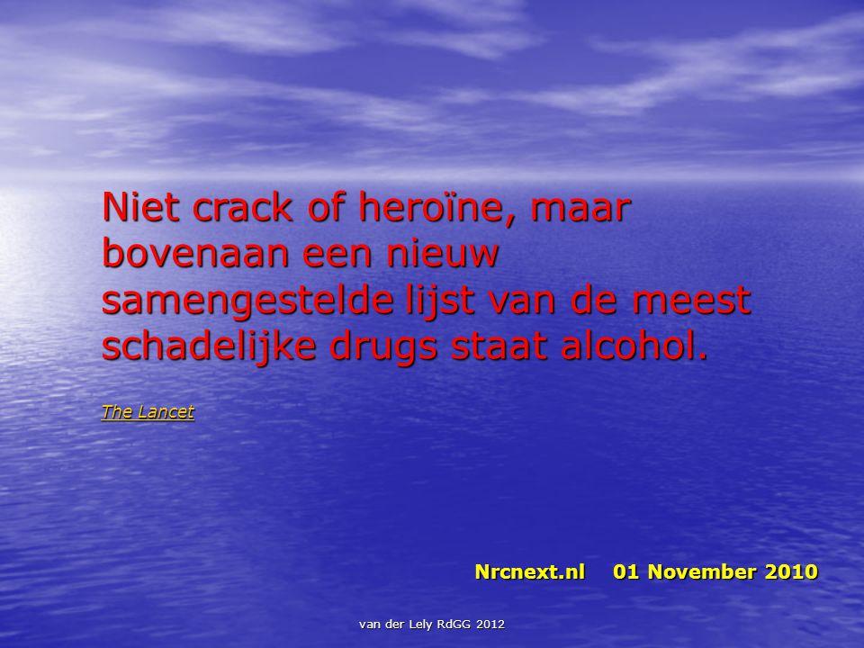 Niet crack of heroïne, maar bovenaan een nieuw samengestelde lijst van de meest schadelijke drugs staat alcohol. The Lancet The Lancet Nrcnext.nl 01 N