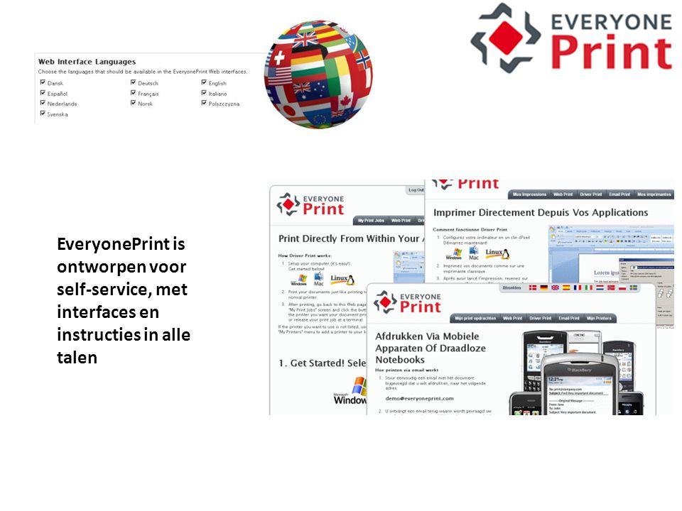 EveryonePrint is ontworpen voor self-service, met interfaces en instructies in alle talen