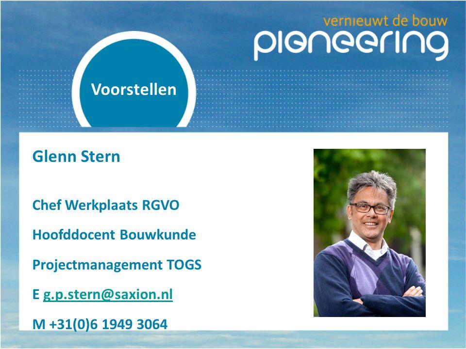 Glenn Stern Chef Werkplaats RGVO Hoofddocent Bouwkunde Projectmanagement TOGS E g.p.stern@saxion.nlg.p.stern@saxion.nl M +31(0)6 1949 3064 Voorstellen