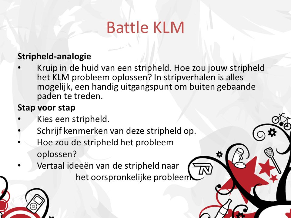 Battle KLM Stripheld-analogie Kruip in de huid van een stripheld.