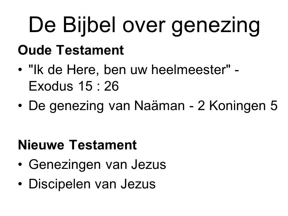 De Bijbel over genezing Oude Testament