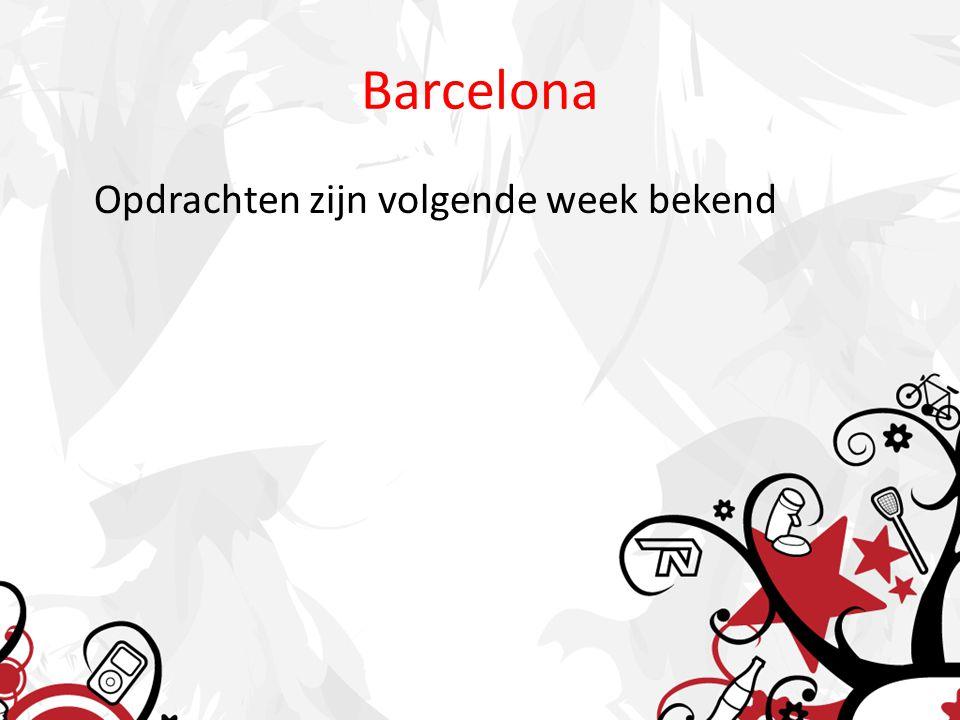 Barcelona Opdrachten zijn volgende week bekend