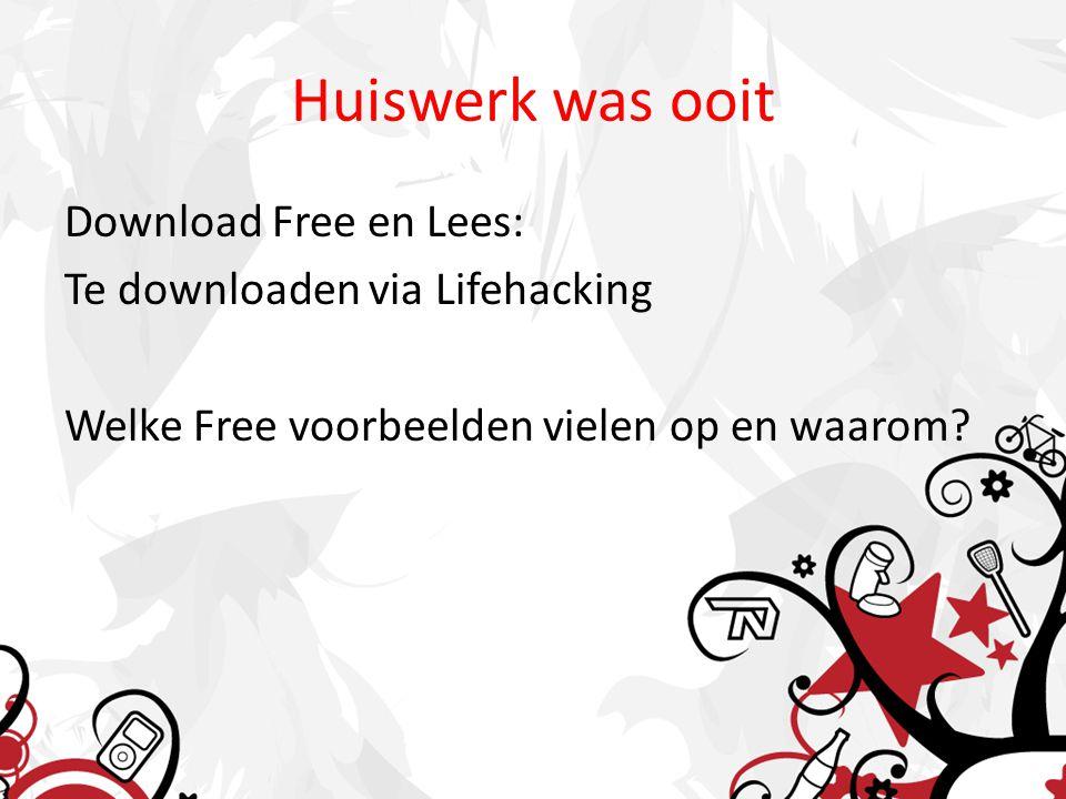 Huiswerk was ooit Download Free en Lees: Te downloaden via Lifehacking Welke Free voorbeelden vielen op en waarom?