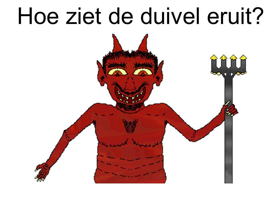 Hoe ziet de duivel eruit?