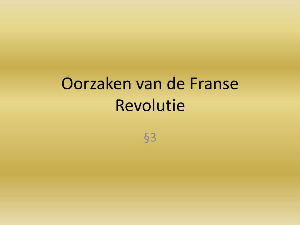 Oorzaken van de Franse Revolutie §3