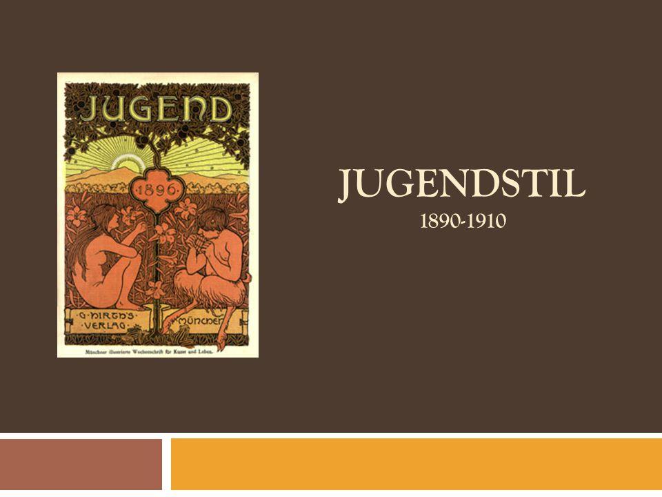 JUGENDSTIL 1890-1910