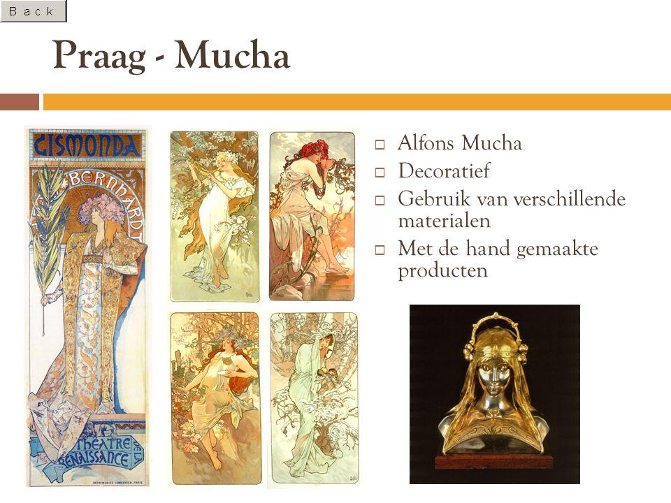 Praag - Mucha  Alfons Mucha  Decoratief  Gebruik van verschillende materialen  Met de hand gemaakte producten