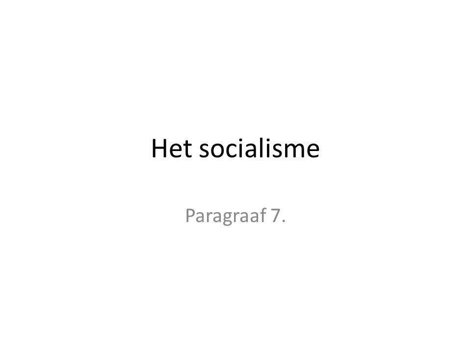 Wat is socialisme Een stroming die vooral gelijkheid belangrijk vond.