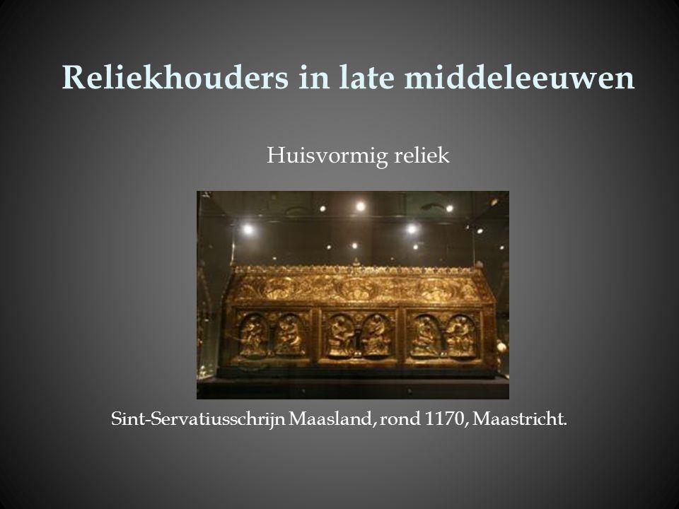 Reliekhouders in late middeleeuwen Sint-Servatiusschrijn Maasland, rond 1170, Maastricht. Huisvormig reliek