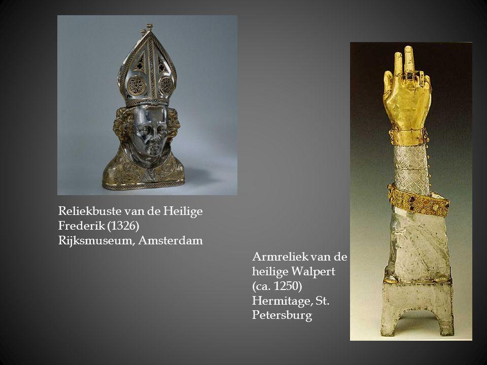 Reliekbuste van de Heilige Frederik (1326) Rijksmuseum, Amsterdam Armreliek van de heilige Walpert (ca. 1250) Hermitage, St. Petersburg
