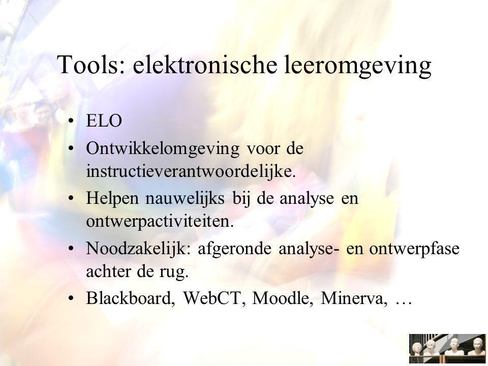 Tools: elektronische leeromgeving ELO Ontwikkelomgeving voor de instructieverantwoordelijke.