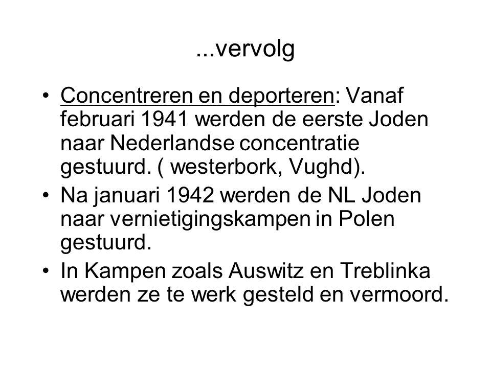 ...vervolg Concentreren en deporteren: Vanaf februari 1941 werden de eerste Joden naar Nederlandse concentratie gestuurd.