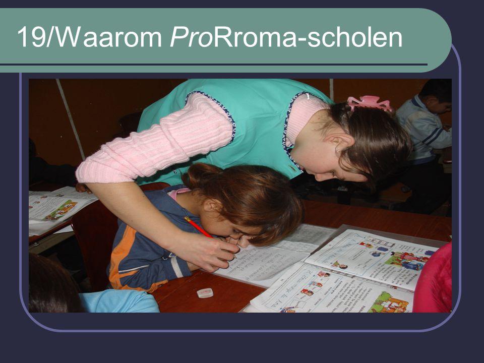 19/Waarom ProRroma-scholen