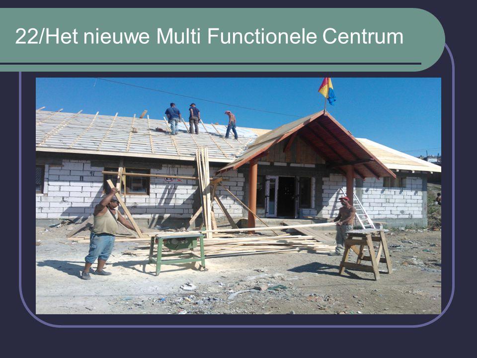 22/Het nieuwe Multi Functionele Centrum