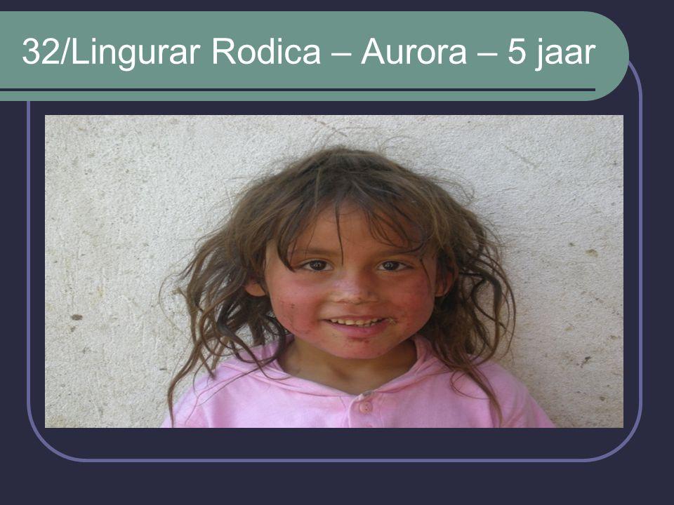 32/Lingurar Rodica – Aurora – 5 jaar