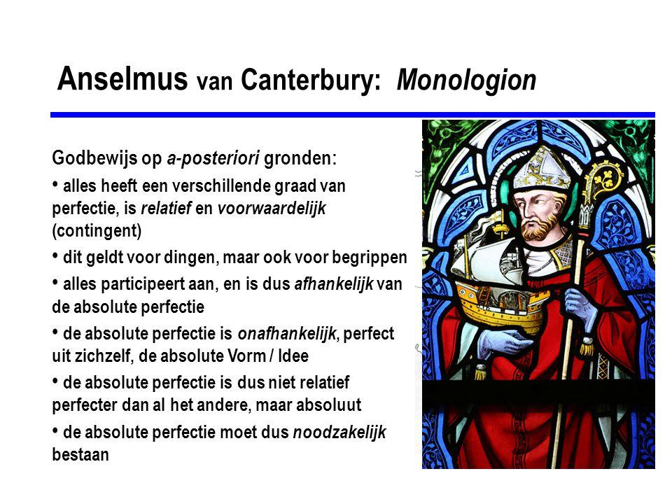 Anselmus van Canterbury geloof & bewijs geopenbaarde waarheden zijn bewijsbaar (bestaan van God, de 3-éénheid, menswording van God, wederopstanding van Jezus, etc) er zijn noodzakelijke gronden van waaruit het geloof bewezen kan worden (niet gebaseerd op contingentie) deze waarheden kunnen pas worden ingezien nadat ze zijn geopenbaard