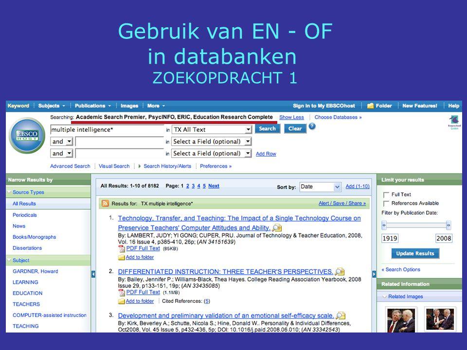 Gebruik van EN - OF in databanken ZOEKOPDRACHT 1