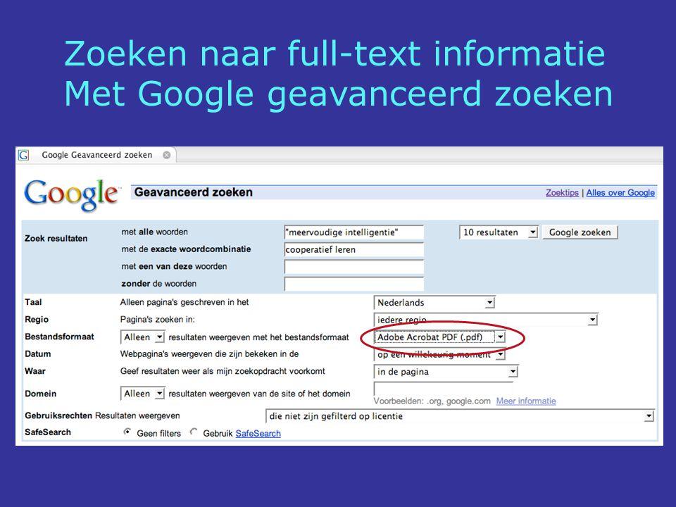 Zoeken naar full-text informatie Met Google geavanceerd zoeken