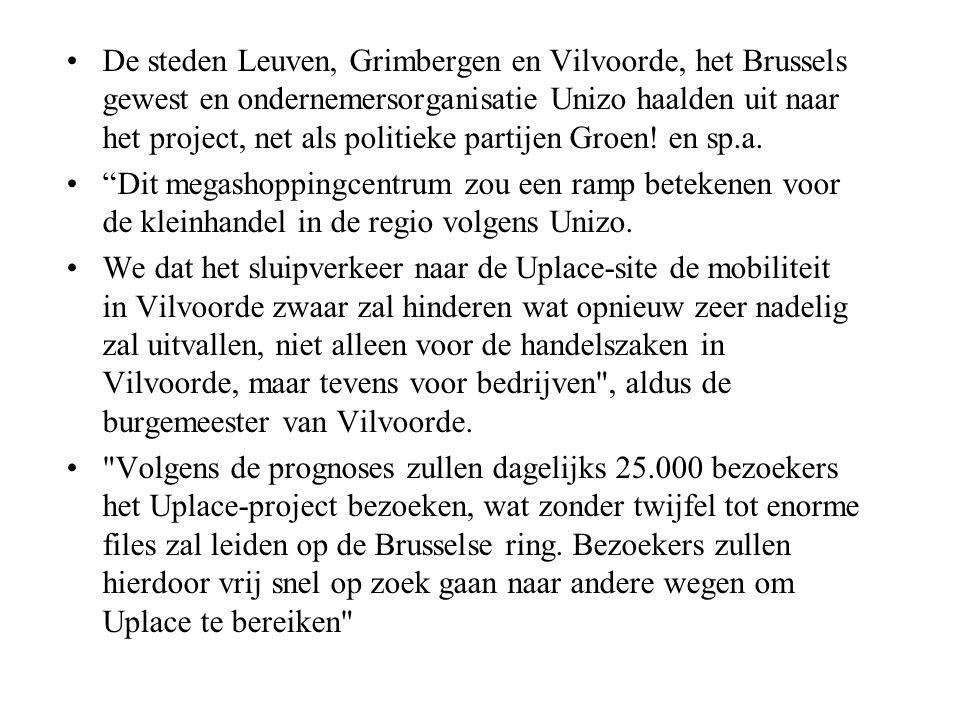 De steden Leuven, Grimbergen en Vilvoorde, het Brussels gewest en ondernemersorganisatie Unizo haalden uit naar het project, net als politieke partijen Groen.